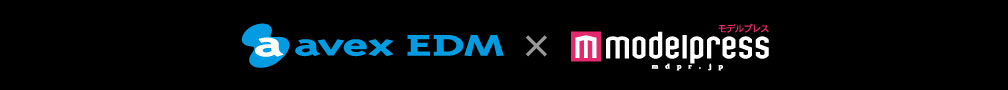 avex EDM x モデルプレス